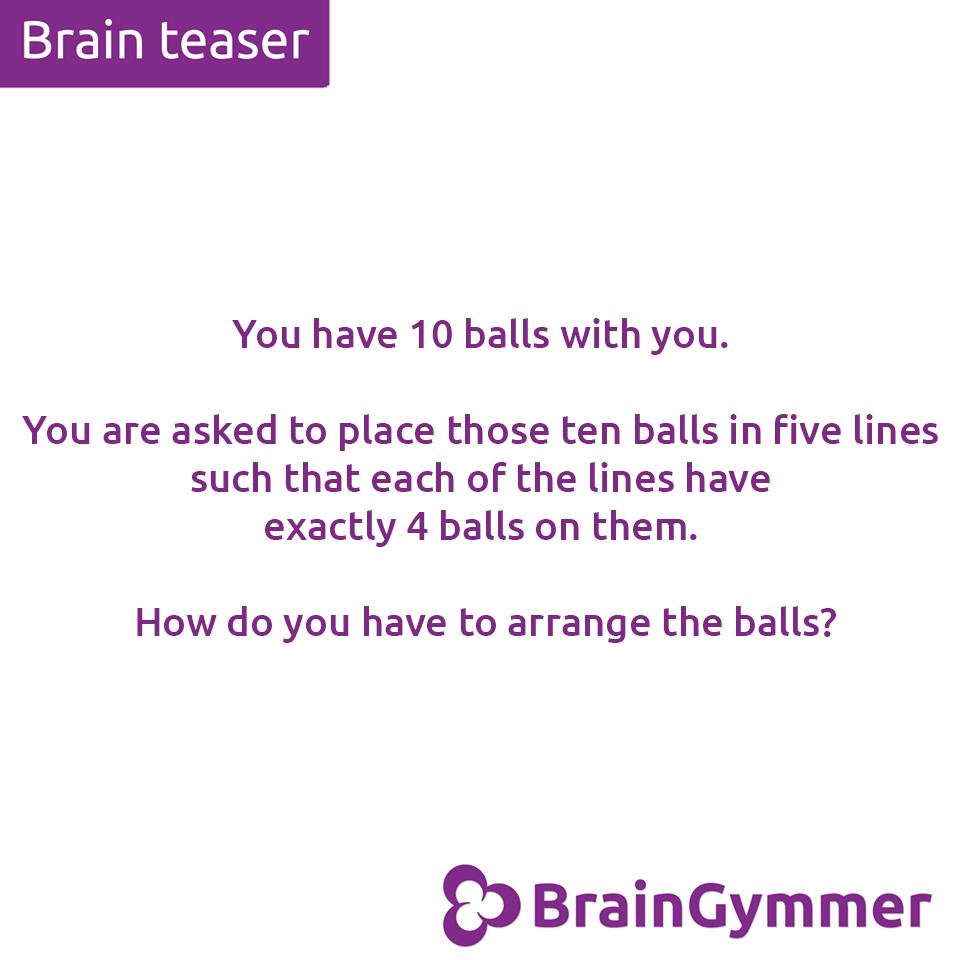 BrainGymmer brain teaser solution how do you have to arrange the balls